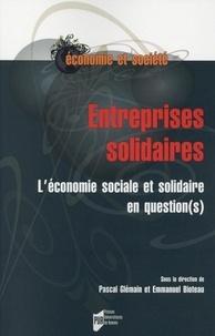 Pascal Glémain et Emmanuel Bioteau - Entreprises solidaires - L'économie sociale et solidaire en question(s).