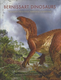 Bernissart Dinosaurs and Early Cretaceous Terrestrial Ecosystems - Pascal Godefroit | Showmesound.org