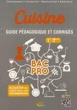 Pascal Goréguès - Cuisine 1re et Tle Bac Pro - Guide pédagogique et corrigés.