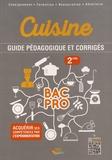 Pascal Goréguès - Cuisine 2de Bac Pro - Guide pédagogique et corrigés.
