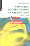 Pascal Gouilly et Bernard Petitdant - Comprendre la kinésithérapie en rhumatologie. 1 Cédérom
