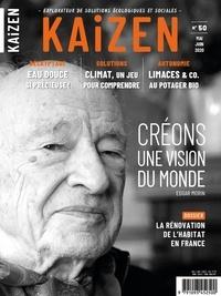 Pascal Greboval - Kaizen N° 50, mai-juin 2020 : Créons une vision du monde.