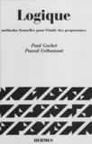 Pascal Gribomont et Paul Gochet - Logique Tome 2 - Méthodes formelles pour l'étude des programmes.
