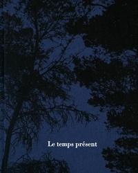 Pascal Grimaud - Le temps présent.