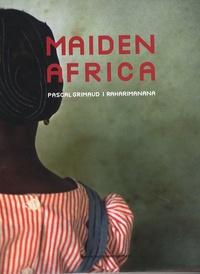 Pascal Grimaud et  Raharimanana - Maiden Africa.