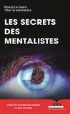 Pascal Guern et Tibor Le mentaliste - Les secrets des mentalistes.