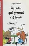 Pascal Hachet - Ces ados qui fument des joints.