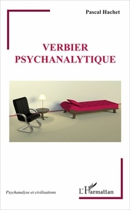 Pascal Hachet - Verbier psychanalytique.