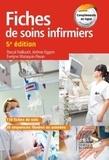Pascal Hallouët et Jérôme Eggers - Fiches de soins infirmiers.