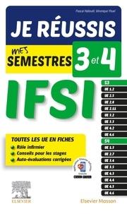 Pascal Hallouët et Véronique Yhuel - Je réussis mes semestres 3 et 4 IFSI.