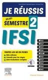 Pascal Hallouët et Gwenhaela Dagorne - Je réussis mon Semestre 2 ! IFSI.