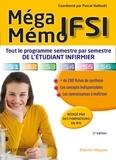 Pascal Hallouët - Méga Mémo IFSI - Tout le programme semestre par semestre de l'étudiant infirmier.