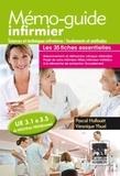 Pascal Hallouët et Véronique Yhuel - Mémo-guide infirmier - Sciences et techniques infirmières, fondements et méthodes. U.E 3.1 à 3.5 du nouveau programme.