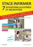 Pascal Hallouët - Stage infirmier - 7 situations illustrées et décryptées.