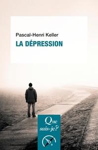 Pascal-Henri Keller - La dépression.