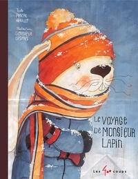 Pascal Hérault et Geneviève Després - Voyage de monsieur Lapin (Le).