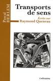Pascal Herlem - Transports de sens - Ecrits sur Raymond Queneau.
