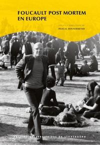Pascal Hintermeyer - Foucault post mortem en Europe.