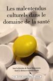 Pascal Hintermeyer et David Le Breton - Les malentendus culturels dans le domaine de la santé.