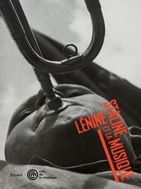 Pascal Huynh - Lénine, Staline et la musique.