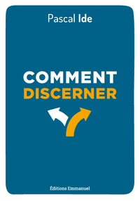 Pascal Ide - Comment discerner.