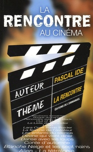 Pascal Ide - La rencontre au cinéma.