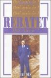 Pascal Ifri - Rebatet.