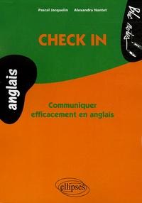 Pascal Jacquelin et Alexandra Nantet - Check in - Communiquer efficacement en anglais.