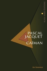 Pascal Jacquet - Caiman.