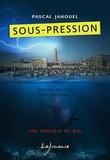 Pascal Jahouel - Sous-pression.