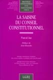 Pascal Jan - La saisine du Conseil constitutionnel.