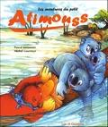 Pascal Jansoone et Michel Lourenço - Les aventures du petit Atimouss.