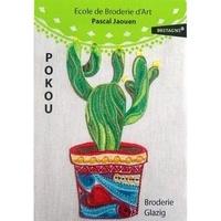 Pascal Jaouen - Pokou - Cactus N°1 Broderie Glazig.