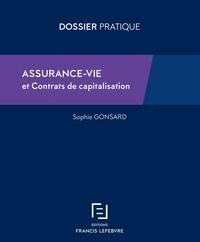 Pascal Julien Saint-Amand et Sophie Gonsard - Assurance-vie et contrats de capitalisation.