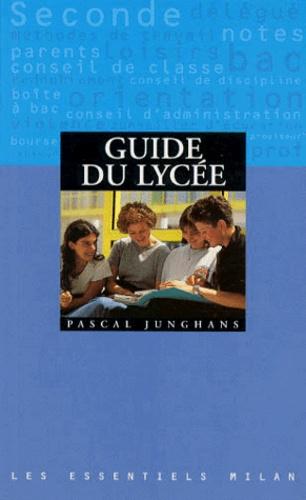Pascal Junghans - Guide du lycée.