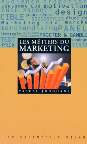 Pascal Junghans - Les métiers du marketing.
