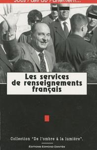 Pascal Junghans - Les services de renseignements français.