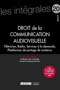 Pascal Kamina - Droit de la communication audiovisuelle - Télévision, radio, services à la demande, plateformes de partage de contenus.