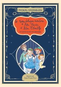 Pascal Kazandjian - Les rocambolesques aventures de Peter Sonnier et Bilon Chantilly Tome 1 : Les rocambolesques aventure.
