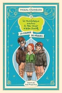 Pascal Kazandjian et Aude Prunet-Foch - Les rocambolesques aventures de Peter Sonnier et Bilon Chantilly Tome 2 : La course de Pâques - La course de Pâques.