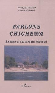 Pascal Kishindo et Allan Lipenga - Parlons chichewa - Langue et culture du Malawi.