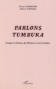 Pascal Kishindo et Allan Lipenga - Parlons citumbuka - Langue et culture du Malawi et de la Zambie.