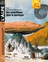 Pascal Kober et Dominique Vulliamy - L'Alpe N° 60, printemps 201 : Des scientifiques dans la montagne - Léonard de Vinci, Dolomieu et les autres....
