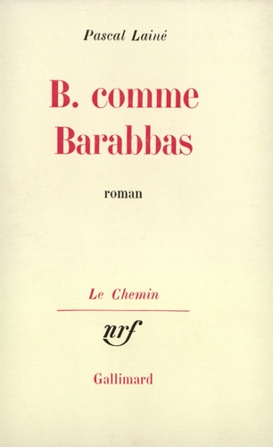 Pascal Lainé - B comme Barabbas.