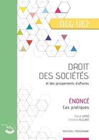 Pascal Lainé et Christine Alglave - Droit des sociétés et des groupements d'affaires UE 2 du DCG - Enoncé.