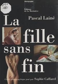 Pascal Lainé - La fille sans fin - Conte photographique joué par Sophie Caffarel.