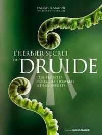 Lherbier secret du druide - Des plantes pour les hommes et les esprits.pdf