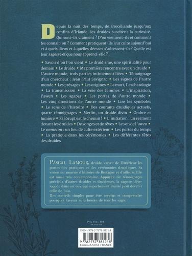 Les carnets secrets du druide. La sagesse des Hommes, le pouvoir des Esprits