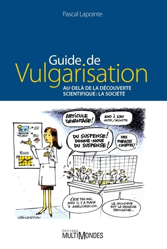 Pascal Lapointe - Guide de vulgarisation - Au-delà de la découverte scientifique : la société.