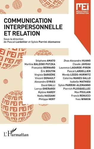 Pascal Lardellier et Sylvie P. Alemanno - MEI N° 48 : Communication interpersonnelle et relation.